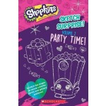 Sketch Surprise! Volume 2: Party Time! (Shopkins)