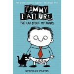 TIMMY FAILURE06: CAT STOLE MY PANTS