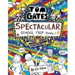 Tom Gates: Spectacular School Trip