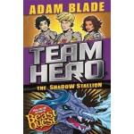 Team Hero: The Shadow Stallion: Series 3, Book 2
