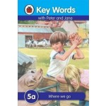 LADYBIRD KEY WORDS 5A: WHERE WE GO