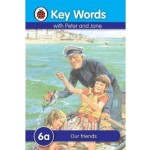 LADYBIRD KEY WORDS 6A: OUR FRIENDS