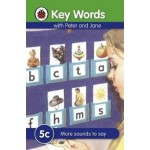 LADYBIRD KEY WORDS 5C : MORE SOUNDS TO SAY