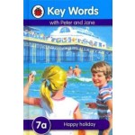 LADYBIRD KEY WORDS 7A: HAPPY HOLIDAY