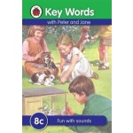 LADYBIRD KEY WORDS 8C : FUN WITH SOUNDS