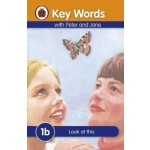 LADYBIRD KEY WORDS 1B: LOOK AT THIS