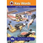 LADYBIRD KEY WORDS 9B: JUMP FROM THE SKY