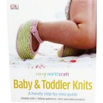 GO-DK EASY WOTLD OF CRAFT  BABY AND TODDLER KNITS