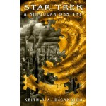 BP-STAR TREK: A SINGULAR DESTINY