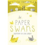 Paper Swans: Tracing the path back to love