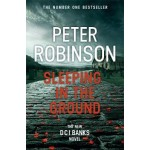 Sleeping in the Ground: DCI Banks 24