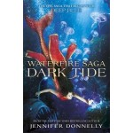 Waterfire Saga: Dark Tide: Book 3