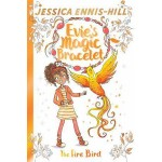 EVIE'S MAGIC BRACELET 6: FIRE BIRD