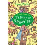 The Magic Faraway Tree #03: The Folk of the Faraway Tree