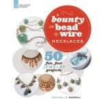 BOUNTY OF BEAD & WIRE NECKLACES