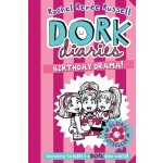 DORKDIARIES13 BIRTHDAY DRAMA