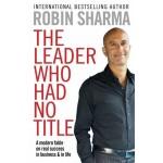 BP-ROBIN SHARMA: LEADER WHO HAD NO TITLE