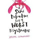 A Semi Definitive List of Worst Nightmares