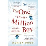 The One-in-a-Million Boy: The touching novel of a 104-year-old woman's friendship with a boy you'll never forget...