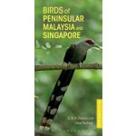 Birds of Peninsular Malaysia and Singapore