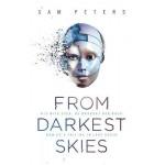From Darkest Skies