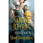 Silver Deceptions