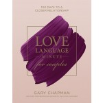 LOVE LANGUAGE MINUTE FOR COUPLES : 100 D