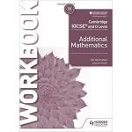 Cambridge IGCSE and O Level Additional Mathematics Workbook