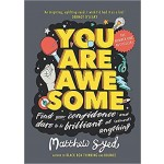 YOU ARE AWESOME : FIND YOUR CONFIDENCE