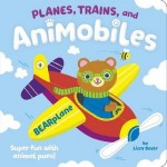Planes, Trains, and Animobiles: Super Fun with Animal Puns!