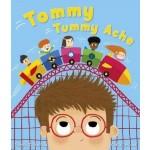 Tommy Tummy Ache