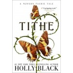 Modern Faerie Tales #01: Tithe