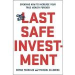 LAST SAFE INVESTMENT