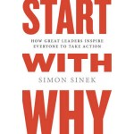 Start with Why: How Great Leaders Inspire Everyone to Take Action (US)