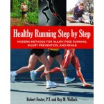 Healthy Running Step by Step: Self-Guided Methods for Injury-Free Running