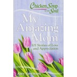 CS FOR THE SOUL: MY AMAZING MOM