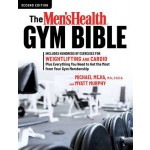 The Men's Health Gym Bible (2nd edition)