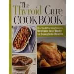 GO-THE THYROID CURE COOKBOOK