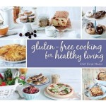 Gluten-Free Cooking For Healthy Living