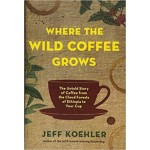 GO-WHERE THE WILD COFFEE GROWS