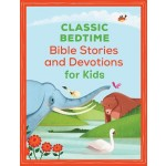CLASSIC BEDTIME BIBLE STORIES