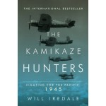 The Kamikaze Hunters: Fighting for the Pacific: 1945