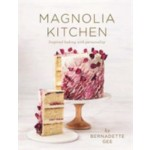 MAGNOLIA KITCHEN : INSPIRED BAKING WITH PERSONALITY