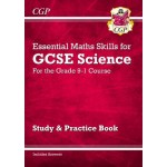 Grade 9-1 GCSE Science: Essential Maths Skills - Study & Practice