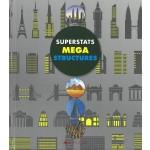 Superstats Mega Structures