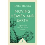 BP-MOVING HEAVEN & EARTH: COPERNICUS & THE SOLAR SYSTEM