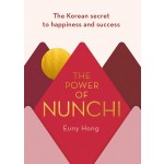 THE POWER OF NUNCHI: THE KOREAN SECRET