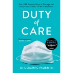 Duty of Care: One Doctor's Story of the Covid-19 Crisis
