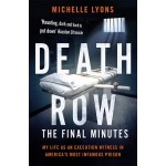 Death Row: Final Minutes