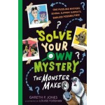 Solve Your Own Mystery: The Monster Maker